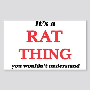 It's a Rat thing, you wouldn't und Sticker