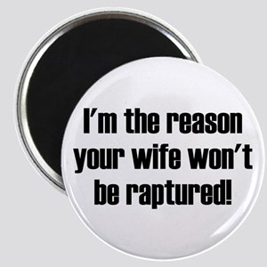 not your wife Magnet