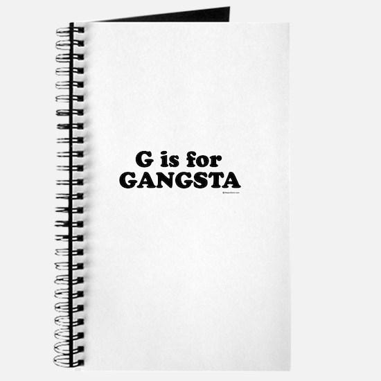 G is for GANGSTA ~ Journal