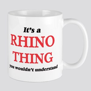 It's a Rhino thing, you wouldn't unde Mugs