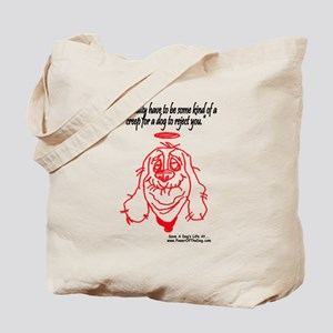 """SOME KIND OF CREEP"" Tote Bag"