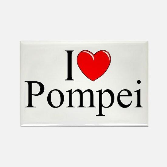 """""""I Love (Heart) Pompei"""" Rectangle Magnet"""