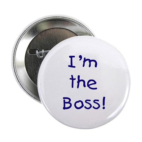 I'm the Boss! (blue) Button