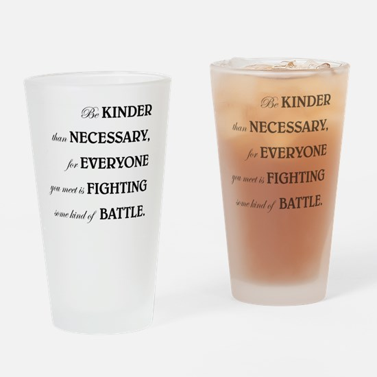 BE KINDER... Drinking Glass