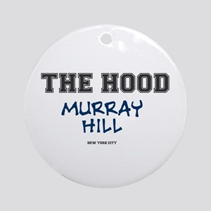 THE HOOD - MURRAY HILL - NEW YORK C Round Ornament