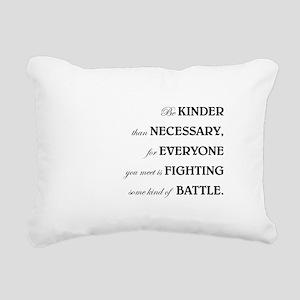 BE KINDER... Rectangular Canvas Pillow
