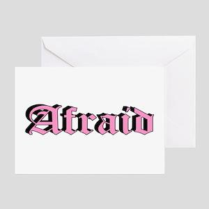 """""""Afraid"""" Greeting Card"""