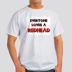 EVERYONE LOVES A REDHEAD TEE  Ash Grey T-Shirt