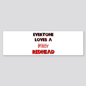 EVERYONE LOVES A FIREY REDHEA Bumper Sticker