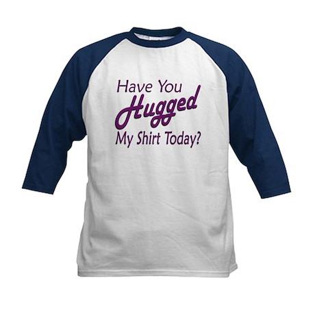 Have You Hugged My Kids Baseball Jersey