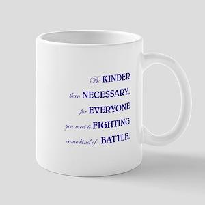 BE KINDER Mugs