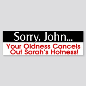Sorry, John... Bumper Sticker
