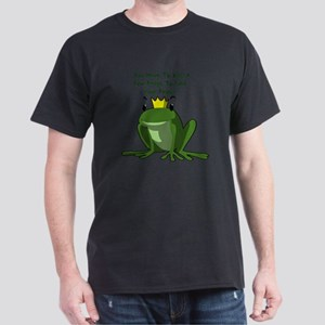 Kiss a Few Frogs to Get Your Prince T-Shirt