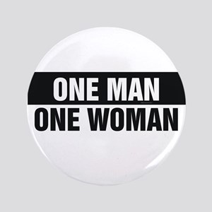 One Man One Woman Button