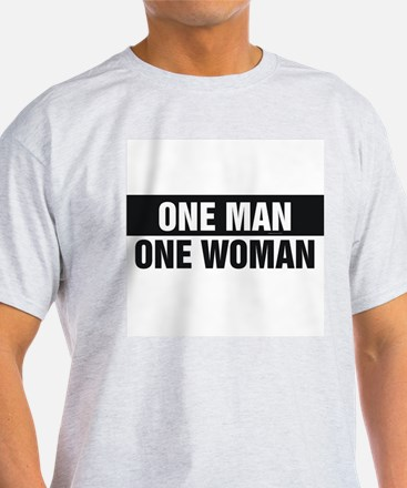 One Man One Woman T-Shirt