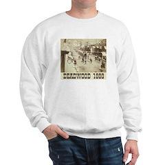 Deadwood Celebration Sweatshirt