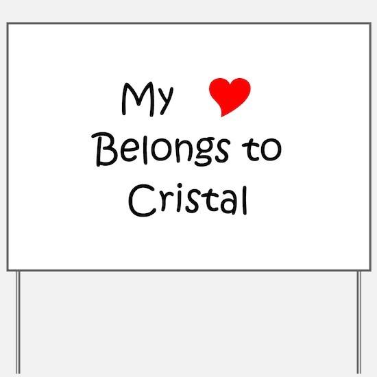 Cristal Yard Sign