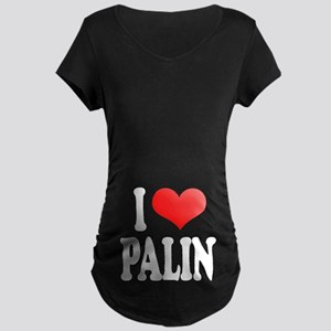 I Love Palin Maternity Dark T-Shirt