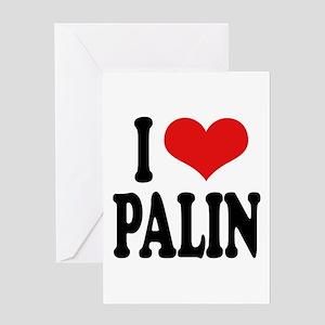 I Love Palin Greeting Card