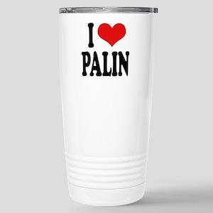 I Love Palin Stainless Steel Travel Mug