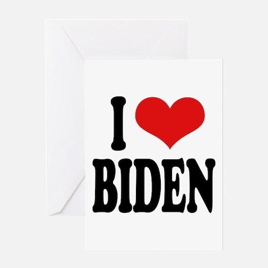I Love Biden Greeting Card