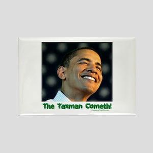 """The Taxman"" Rectangle Magnet"