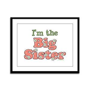 I'm the Big Sister Framed Panel Print