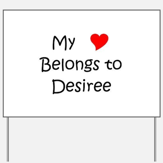 Desiree Yard Sign