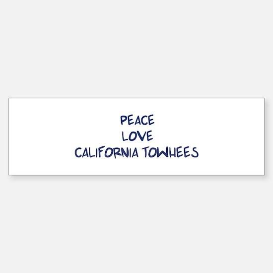Peace, Love, California Towhe Bumper Bumper Bumper Sticker