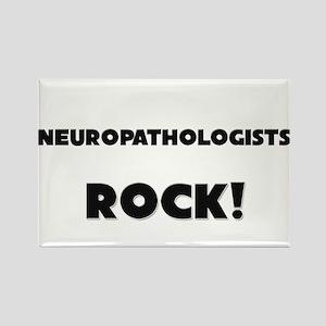 Neuropathologists ROCK Rectangle Magnet
