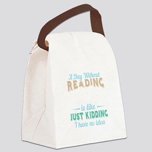 Reading Book Reading Just Kidding Canvas Lunch Bag