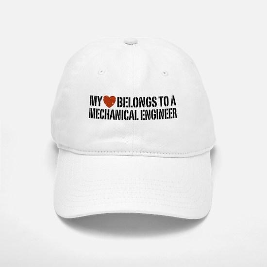 My Heart Belongs to a Mechanical Engineer Baseball Baseball Cap