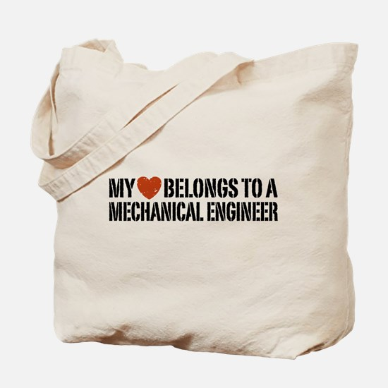My Heart Belongs to a Mechanical Engineer Tote Bag