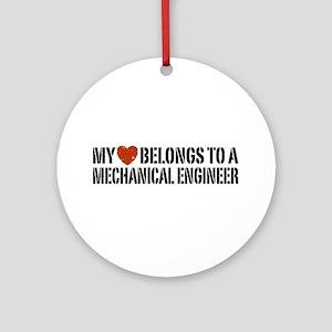 My Heart Belongs to a Mechanical Engineer Ornament