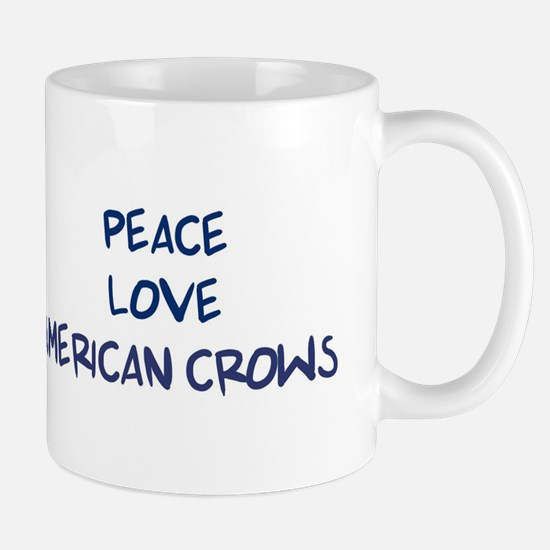 Peace, Love, American Crows Mug