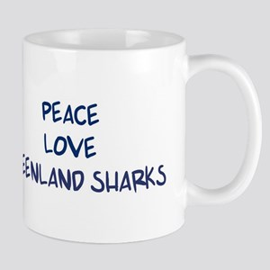 Peace, Love, Greenland Sharks Mug