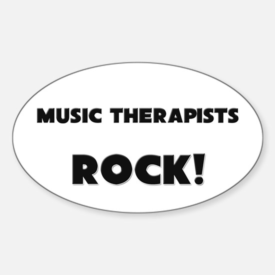 Music Therapists ROCK Oval Decal