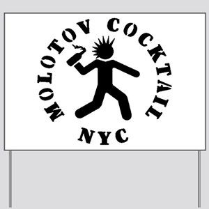 MOLOTOV COCKTAIL NYC Yard Sign