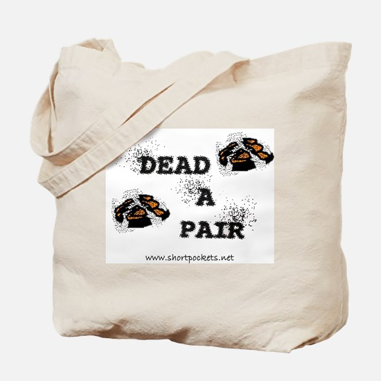 "ShortPockets ""Dead-A-Pair"" Tote Bag"