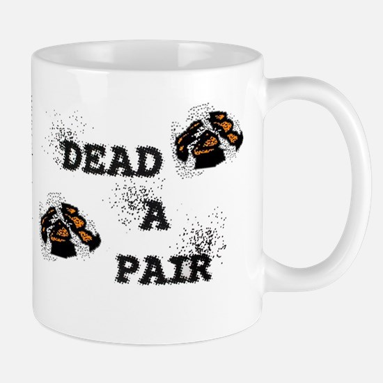 "ShortPockets ""Dead-A-Pair"" Mug"