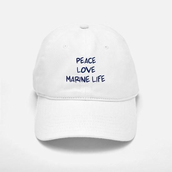 Peace, Love, Marine Life Baseball Baseball Cap