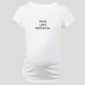Peace, Love, Puffer Fish Maternity T-Shirt