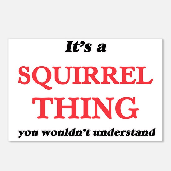 It's a Squirrel thing Postcards (Package of 8)