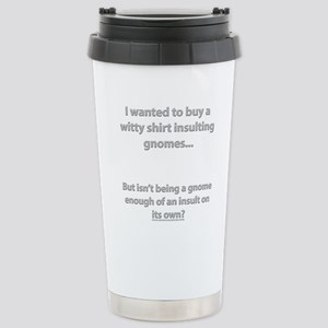 Insulting Gnomes Stainless Steel Travel Mug