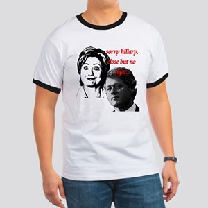 sorry hillary close but no ci Ringer T