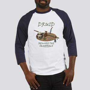 Druid - Beware the Squirrels Baseball Jersey