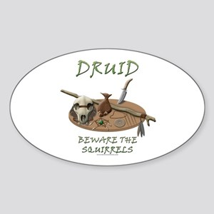 Druid - Beware the Squirrels Oval Sticker