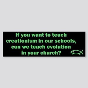 If you teach creationism, can we teach evolution?