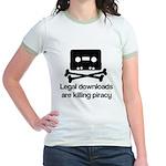 Legal downloads are killing p Jr. Ringer T-Shirt