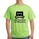 Legal downloads are killing p Green T-Shirt